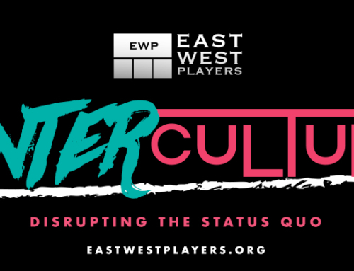 Announcement: East West Players Announces New Counter-Culture Series that Explores Today's Cultural and Political Issues through Theater